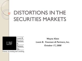 DISTORTIONS IN THE SECURITIES MARKETS