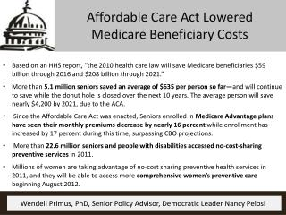 Affordable Care Act Lowered  Medicare Beneficiary Costs