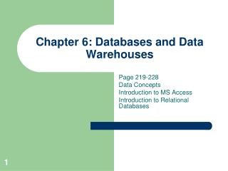 Chapter 6: Databases and Data Warehouses
