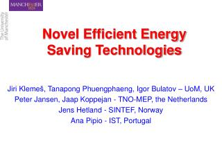 Novel Efficient Energy Saving Technologies