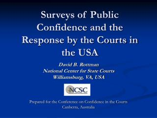 Surveys of Public Confidence and the Response by the Courts in the USA