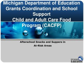 Afterschool Snacks and Suppers in  At-Risk Areas
