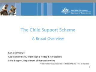 The Child Support Scheme A Broad Overview