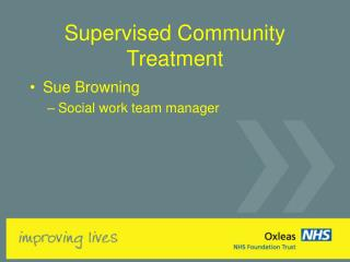 Supervised Community Treatment