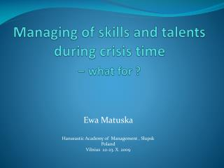 Managing of skills and talents during crisis time  – what for ?