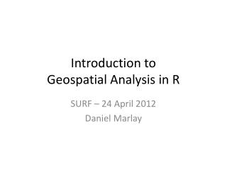 Introduction to Geospatial Analysis in R