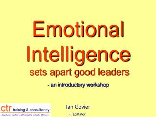 Emotional Intelligence sets apart good leaders - an introductory workshop