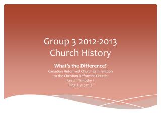 Group 3 2012-2013 Church History