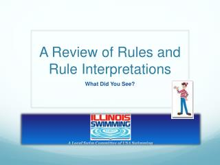 A Review of Rules and Rule Interpretations