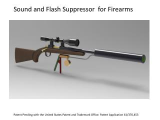 Sound and Flash Suppressor  for Firearms