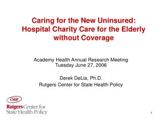 Caring for the New Uninsured: Hospital Charity Care for the Elderly without Coverage