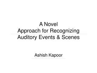 A Novel Approach for Recognizing Auditory Events  Scenes