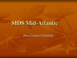 SIDS Mid-Atlantic