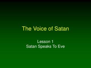 The Voice of Satan