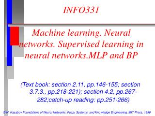 INFO331 Machine learning. Neural networks. Supervised learning in neural networks.MLP and BP