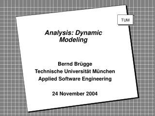 Analysis: Dynamic Modeling