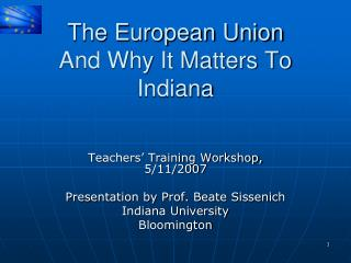 The European Union And Why It Matters To Indiana