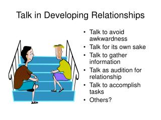 Talk in Developing Relationships