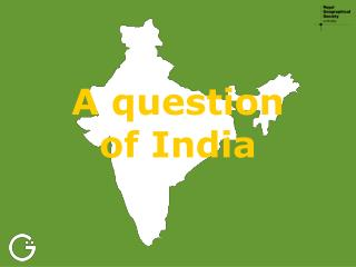 A question of India