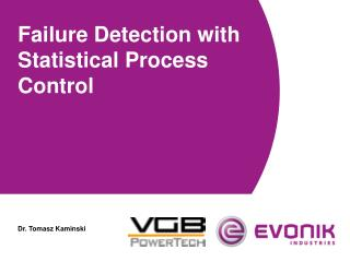 Failure Detection with Statistical Process Control