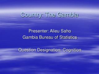 Country: The Gambia