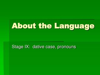 About the Language