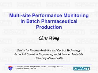 Multi-site Performance Monitoring in Batch Pharmaceutical Production
