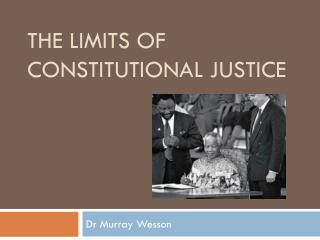 The Limits of Constitutional Justice