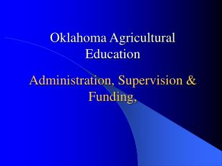 Administration, Supervision & Funding,