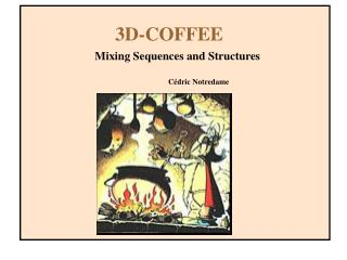 3D -COFFEE Mixing Sequences and Structures