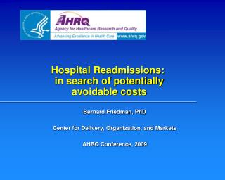 Hospital Readmissions:  in search of potentially  avoidable costs