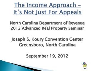 The Income Approach – It's Not Just For Appeals