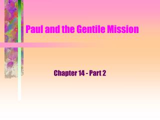 Paul and the Gentile Mission