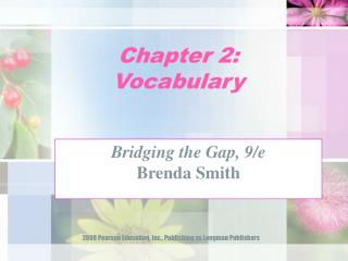 Chapter 2:  Vocabulary