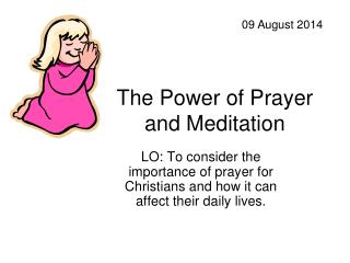 The Power of Prayer and Meditation