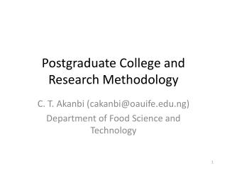 Postgraduate College and Research Methodology