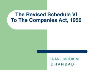 The Revised Schedule VI To The Companies Act, 1956