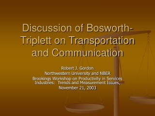 Discussion of Bosworth-Triplett on Transportation and Communication