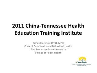 2011 China-Tennessee Health Education Training Institute