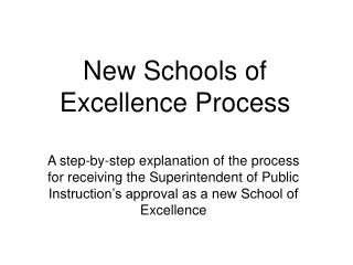 New Schools of Excellence Process