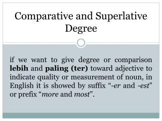 Comparative and Superlative Degree