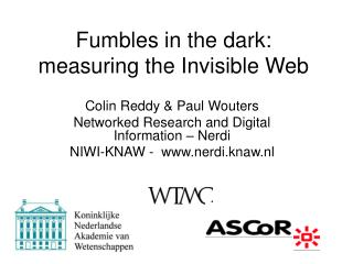 Fumbles in the dark: measuring the Invisible Web