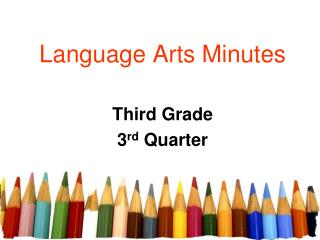 Language Arts Minutes