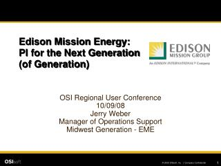 Edison Mission Energy: PI for the Next Generation  (of Generation)