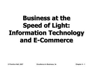 Business at the Speed of Light: Information Technology and E-Commerce