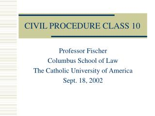 CIVIL PROCEDURE CLASS 10
