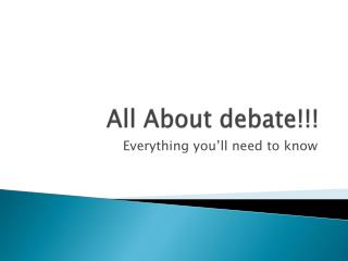 All About debate!!!