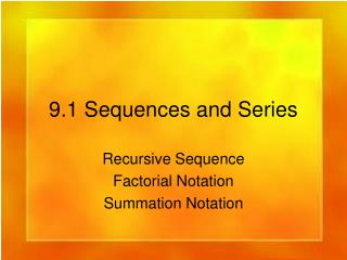 9.1 Sequences and Series