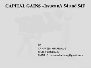 CAPITAL GAINS –Issues u/s 54 and 54F