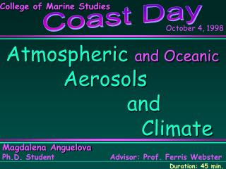 Atmospheric  and Oceanic  	  Aerosols 	  	     	     and   						Climate